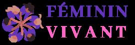Féminin Vivant